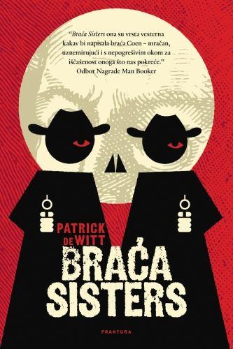 Patrick Dewitt Braca Sisters Pdf Historical Fiction Books Canadian Books Books