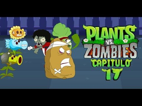 Plantas vs zombies animado 17 (PARODIA) - YouTube
