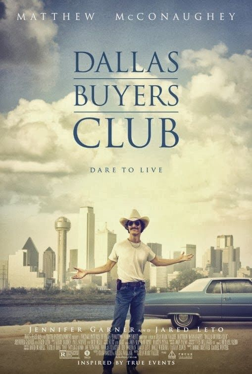 Dallas Buyers Club - Matthew McConaughey -Movies that encourage