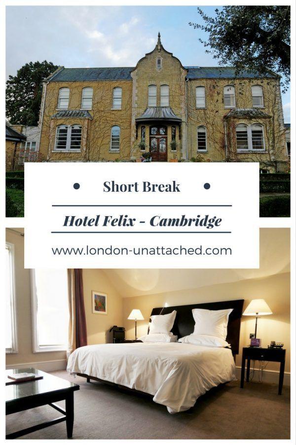 Hotel Felix Cambridge Short Break Boutique Weekend In