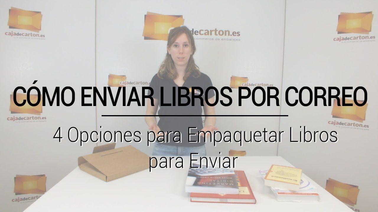 Cómo Enviar Libros Por Correo 4 Opciones Para Empaquetar Libros Para Enviar Empaquetar Libros Libros Enviar