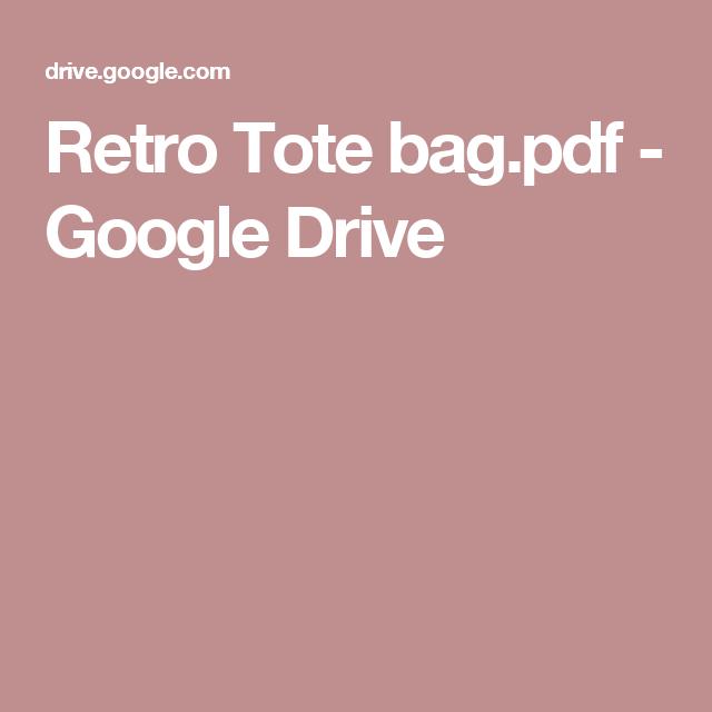 Retro Tote bag.pdf - GoogleDrive
