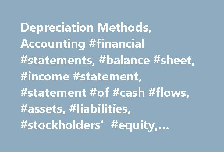 Depreciation Methods Accounting Financial Statements Balance