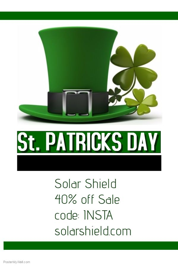 Happy St. Patrick's day! 40% off code: insta  www.solarshield.com