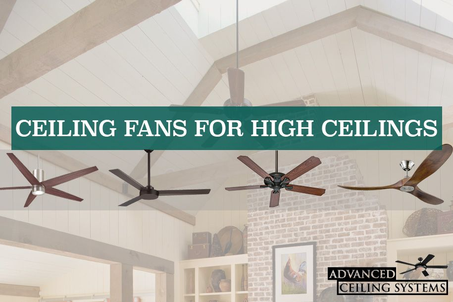5 Best Ceiling Fans For High Ceilings You Can Buy Today Best