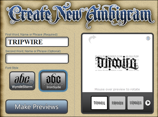 From Tripwire Magazine Dot Com An Article On 50 Ambigram Makers The Ambigram Generator Ambigram Generator Ambigram Tattoo Generator Ambigram