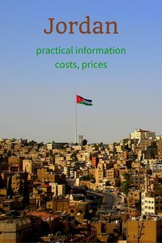 Jordan travel: practical info, costs, prices #traveltojordan