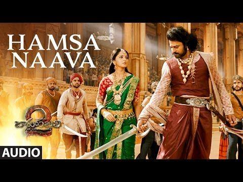 Hamsa Naava Full Song Baahubali 2 Songs Prabhas Anushka Mm Keeravani Youtube Prabhas And Anushka Telugu Movies Songs