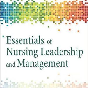 Test bank essentials of nursing leadership and management 6th test bank essentials of nursing leadership and management 6th edition by whitehead fandeluxe Image collections