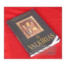 """As Valkírias - The Valkyries by Paulo coelho: This true story begins in Rio de Janeiro when Paulo Coelho gives his mysterious master J., the only manuscript for his book The Alchemist. Haunted by a curse, Coelho confesses to J., """"I′ve seen my dreams fall apart just when I seemed about to achieve them."""" In response, J. gives Coelho a daunting task: He must find and speak with his guardian angel. """"The curse can be broken,"""" he replies, """"if you complete the task."""""""
