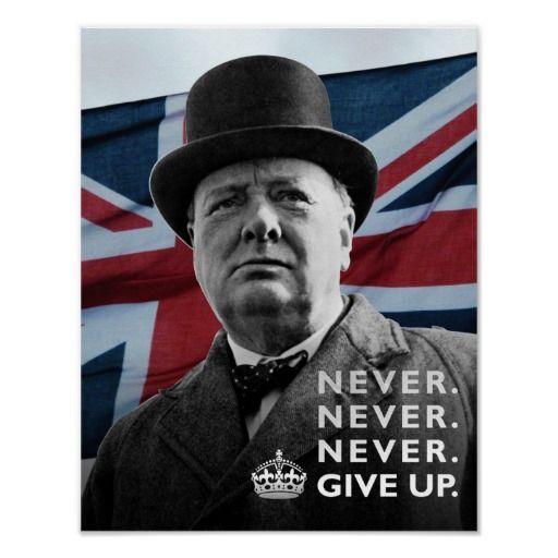 Winston Churchill Never Give Up Poster Zazzle Com Winston