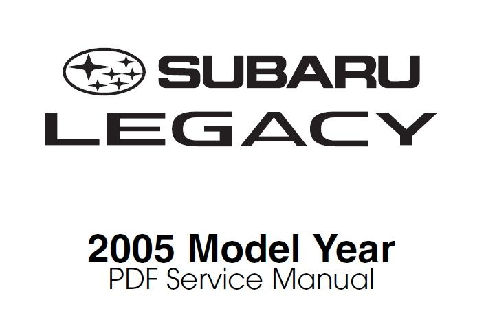 PDF Service Manual Subaru Legacy Model Year 2005