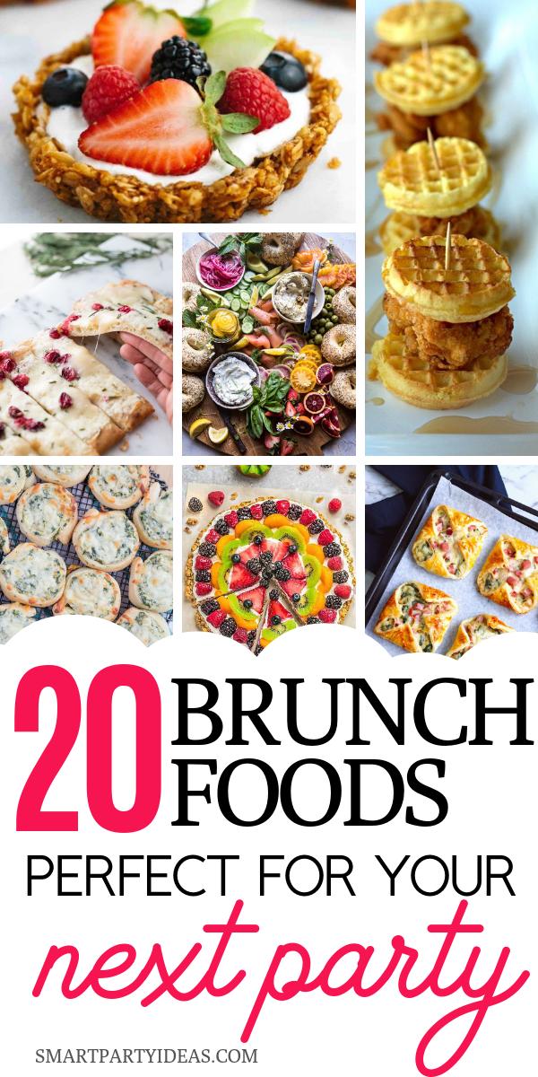 20 Delicious Brunch Party Food Ideas Bridal Brunch Food Kids
