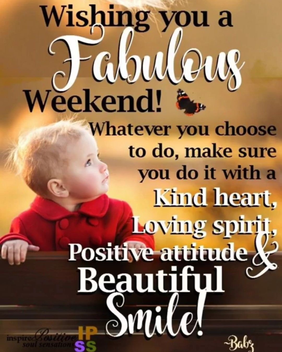 Be Kind. Be Loving. Be Beautiful. 😊 Smile & the whole world smiles with  you. -… in 2021   Good morning sweetheart quotes, Monday inspirational  quotes, Happy weekend quotes