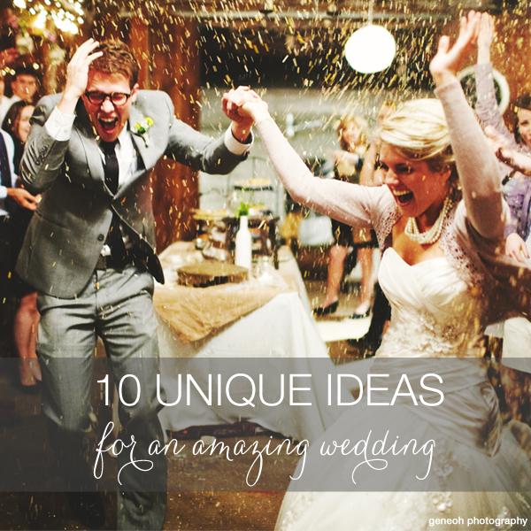 Unique and cool wedding ideas that we love Unique Weddings and