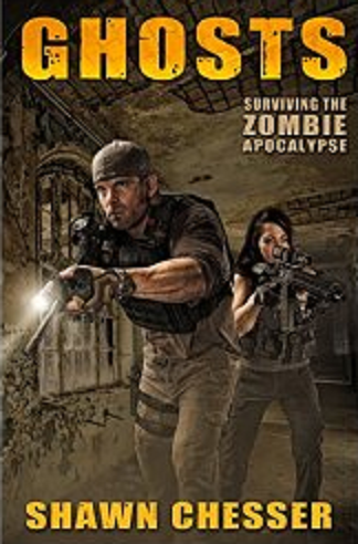 5♥ Ghosts: Surviving the Zombie Apocalypse by Shawn Chesser. Available at Amazon