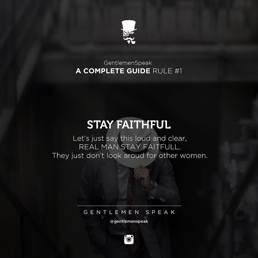 #gentlemenspeak #gentlemen #quotes #follow #guide #rule #gentlemenguide #faithful #women #couple #together #realman #inspirational #motivational #guide #chivalryquotes