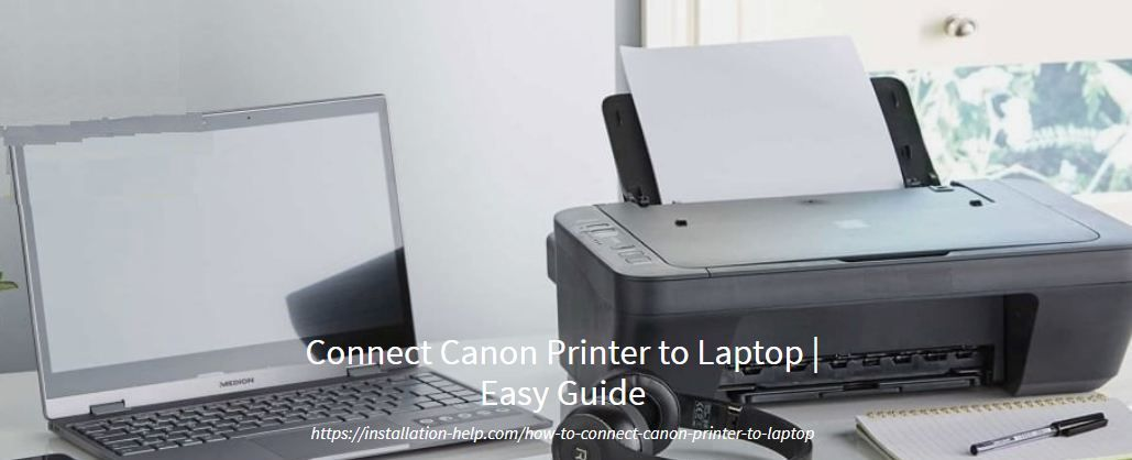 How To Connect Canon Printer To Laptop Easy Guide Printer Laptop Connection