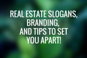 Real Estate Slogans, Branding, And Logo Tips To Set You Apart!                                                                                                                                                                                 More