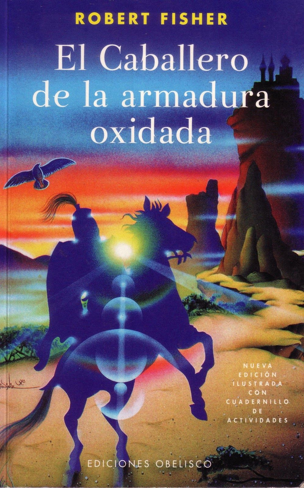 El Caballero De La Armadura Oxidada Books Dad Books Book Worth Reading