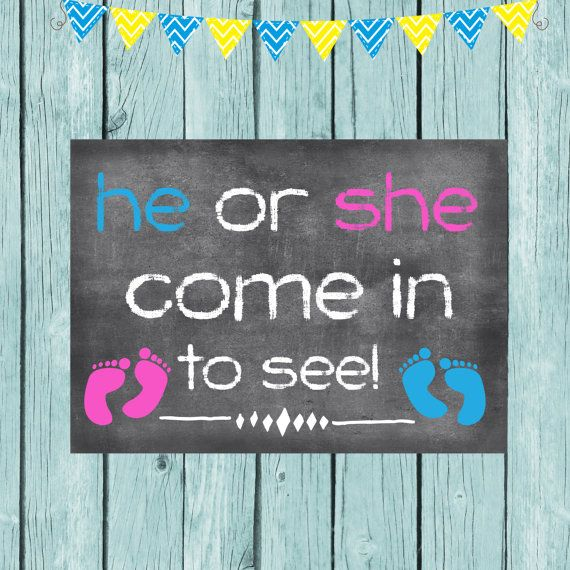 Gender Reveal Door Sign He or She come in to by ...