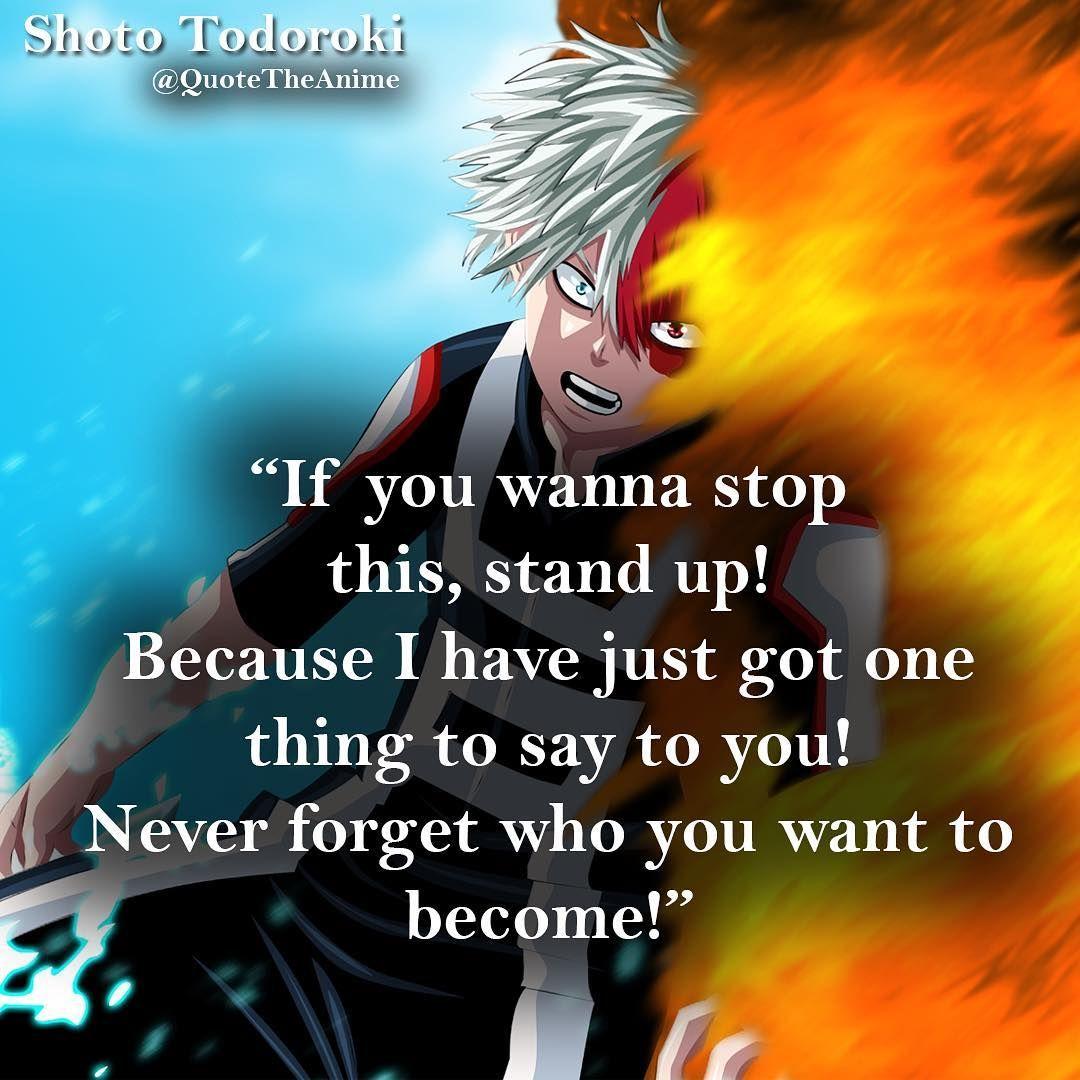 Shoto Todoroki My Hero Academia Hero Quotes Anime Quotes Inspirational My Hero