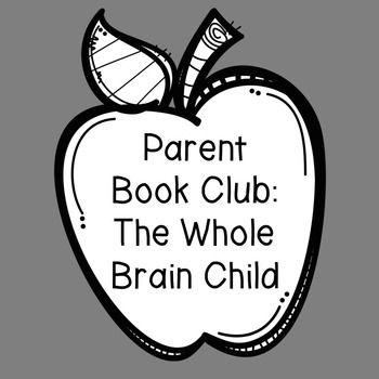 Parentstaff Book Club Whole Brain Child
