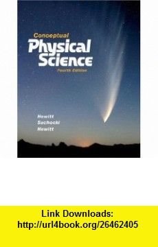 Conceptual Physical Science 4th Edition 9780321516954 Paul G Hewitt John