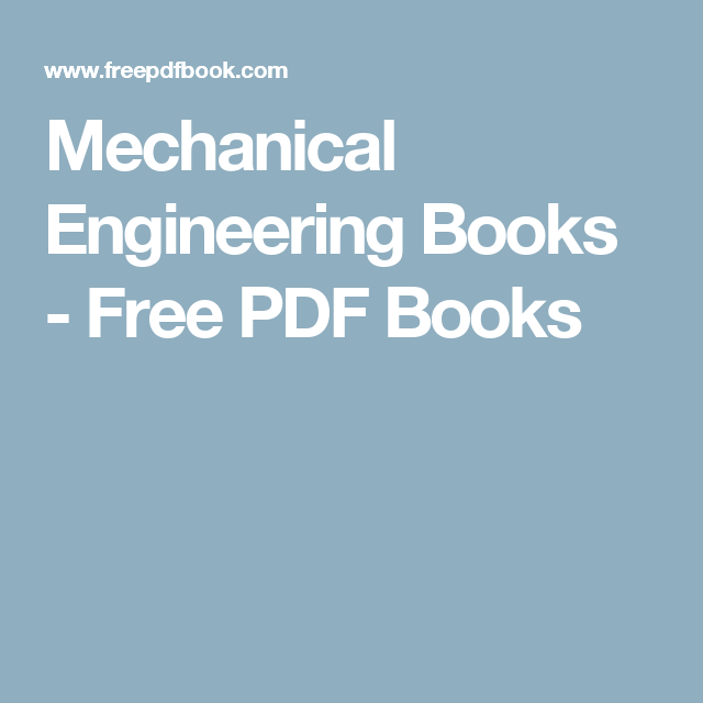 Mechanical Engineering Books in 2018 | Mechanical Engineering ...