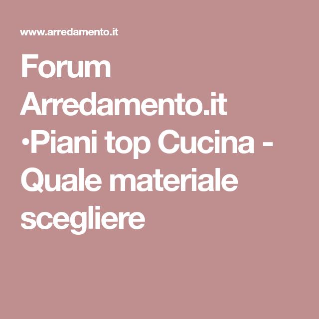 Forum Arredamento.it •Piani top Cucina - Quale materiale scegliere ...