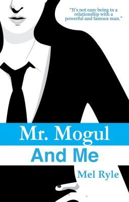 "You should read ""Mr. Mogul and Me (Book 2 of Mr. Mogul series)"" on #Wattpad. #GeneralFiction"