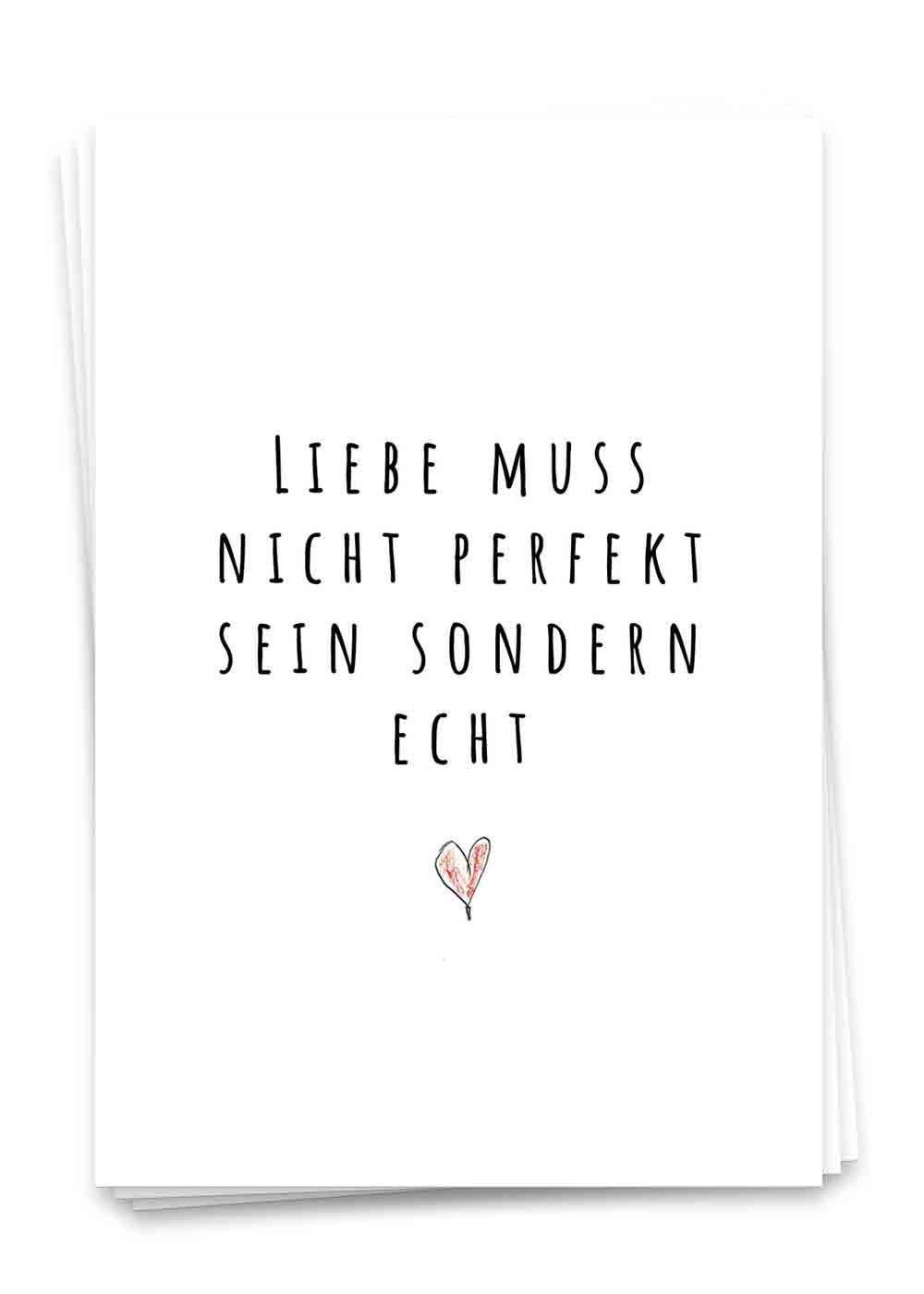 liebe muss nicht perfekt sein sondern echt zitat