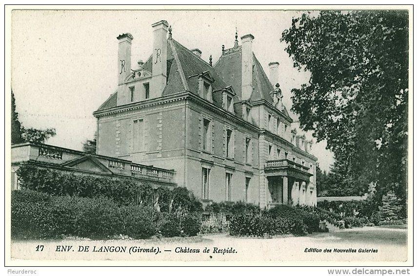 Langon - 33 - CB52617CPA - LANGON - château de respide - Parfait état - GIRONDE
