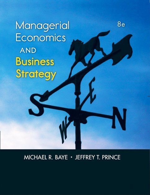Managerial Econics & Business Strategy 8th Edition by Michael ...