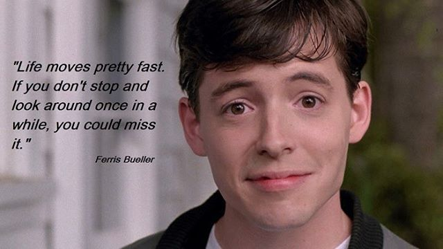#ferrisbueller #life #moves #pretty #fast #look #miss #movies