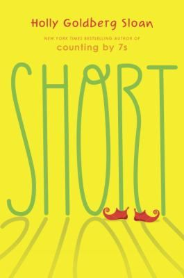 Short (Book) : Sloan, Holly Goldberg :