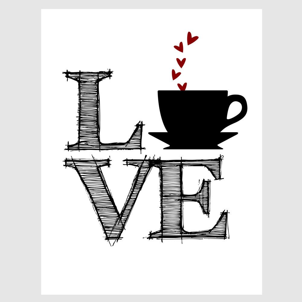 housewarming gift coffee tea love quote paper print in