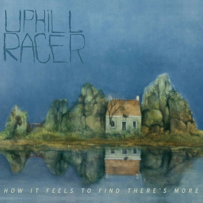 Uphill Racer / How It Feels To Find There's More cover art