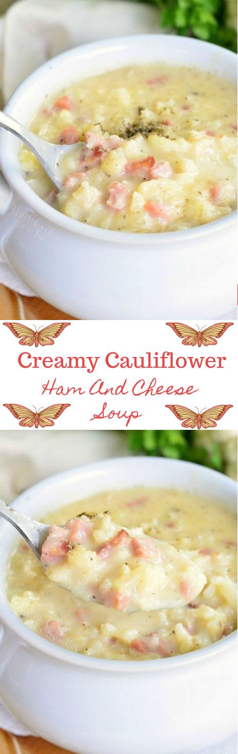 CREAMY HAM AND CHEESE CAULIFLOWER SOUP -