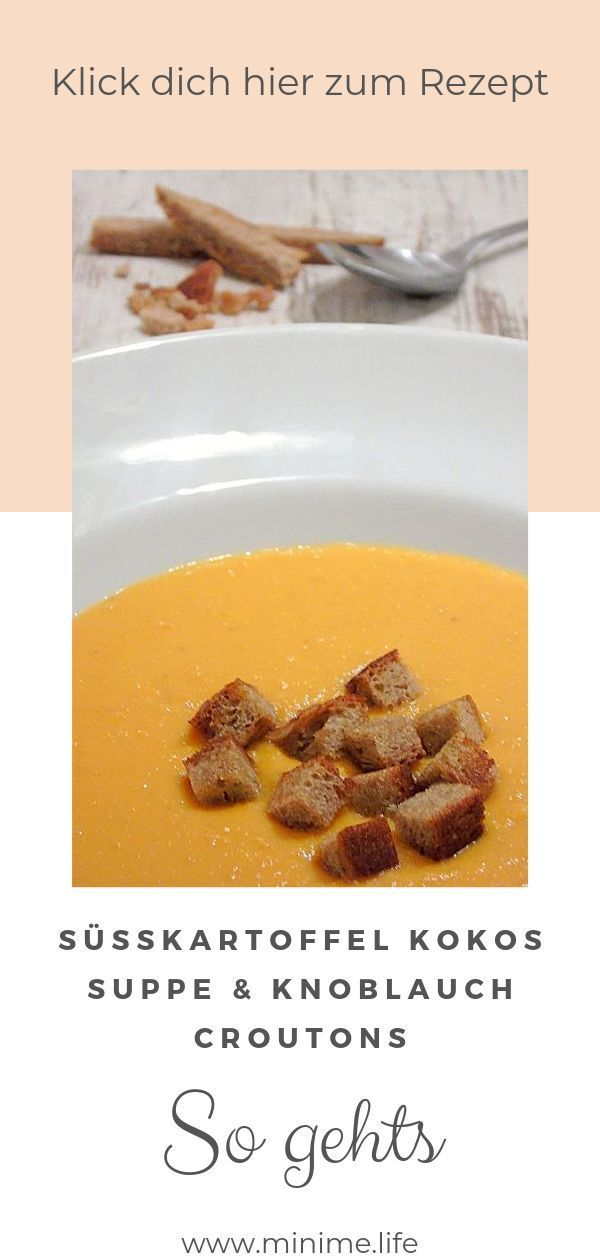 Süßkartoffel-Kokos-Suppe - ein schnelles Feierabend-Rezept