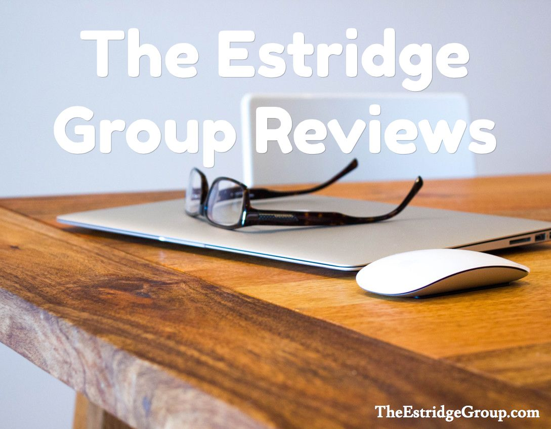 See what clients are saying about the estridge group