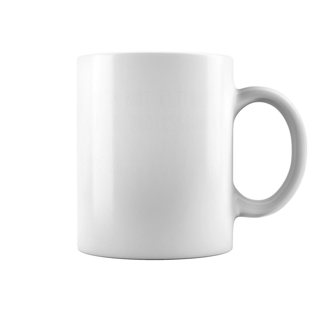 Men's I'm Not Retired, I'm A Professional Grandpa mug