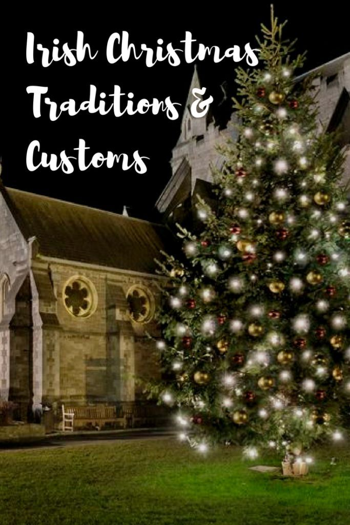Christmas In Ireland What Are Some Traditions And Customs Christmas In Ireland Irish Christmas Traditions Irish Christmas