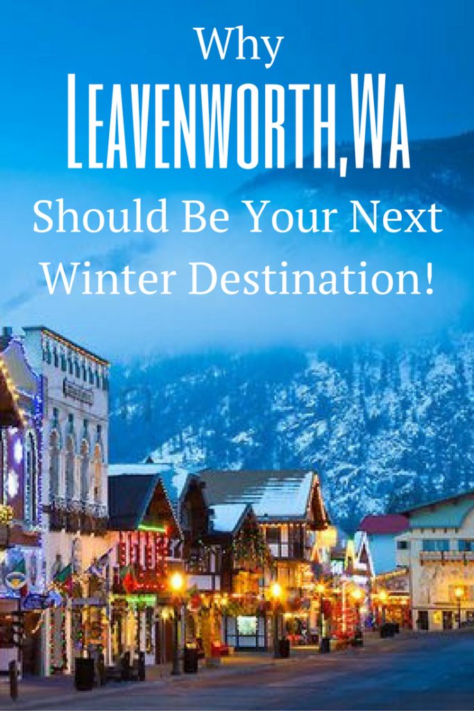 German Christmas Village Washington State.Why Leavenworth Wa Should Be Your Next Winter Destination