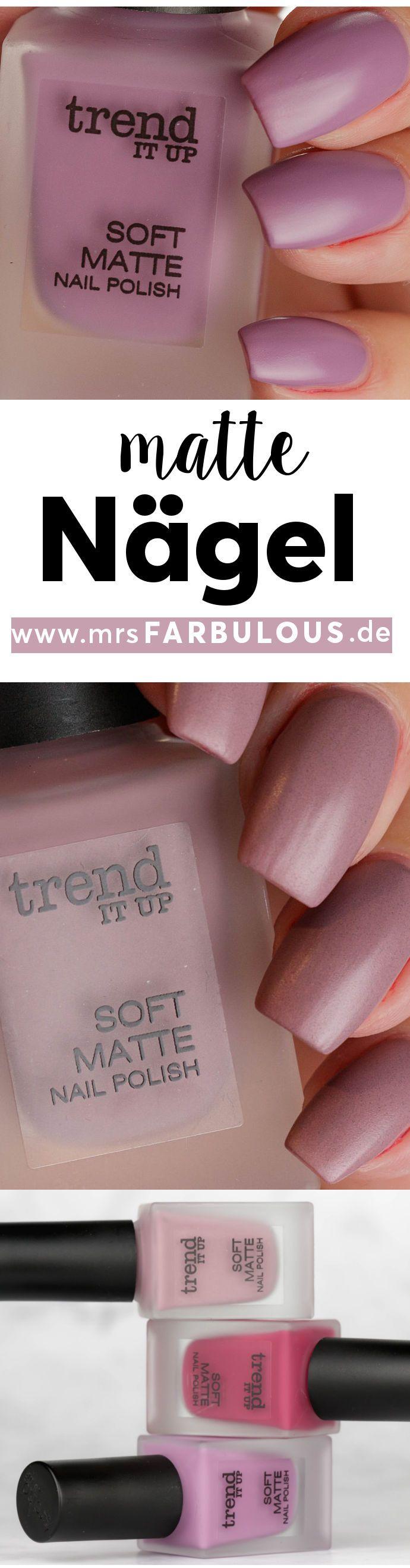 trend IT UP Soft Matte Nagellack Erfahrungen | Fingernail designs