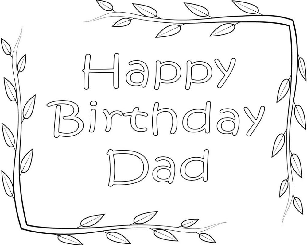 Happy Birthday Dad Coloring Pages Printable | K5 ...