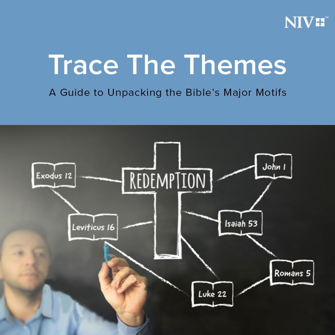Trace the Themes - Free Topical Bible Study | NIV Bible
