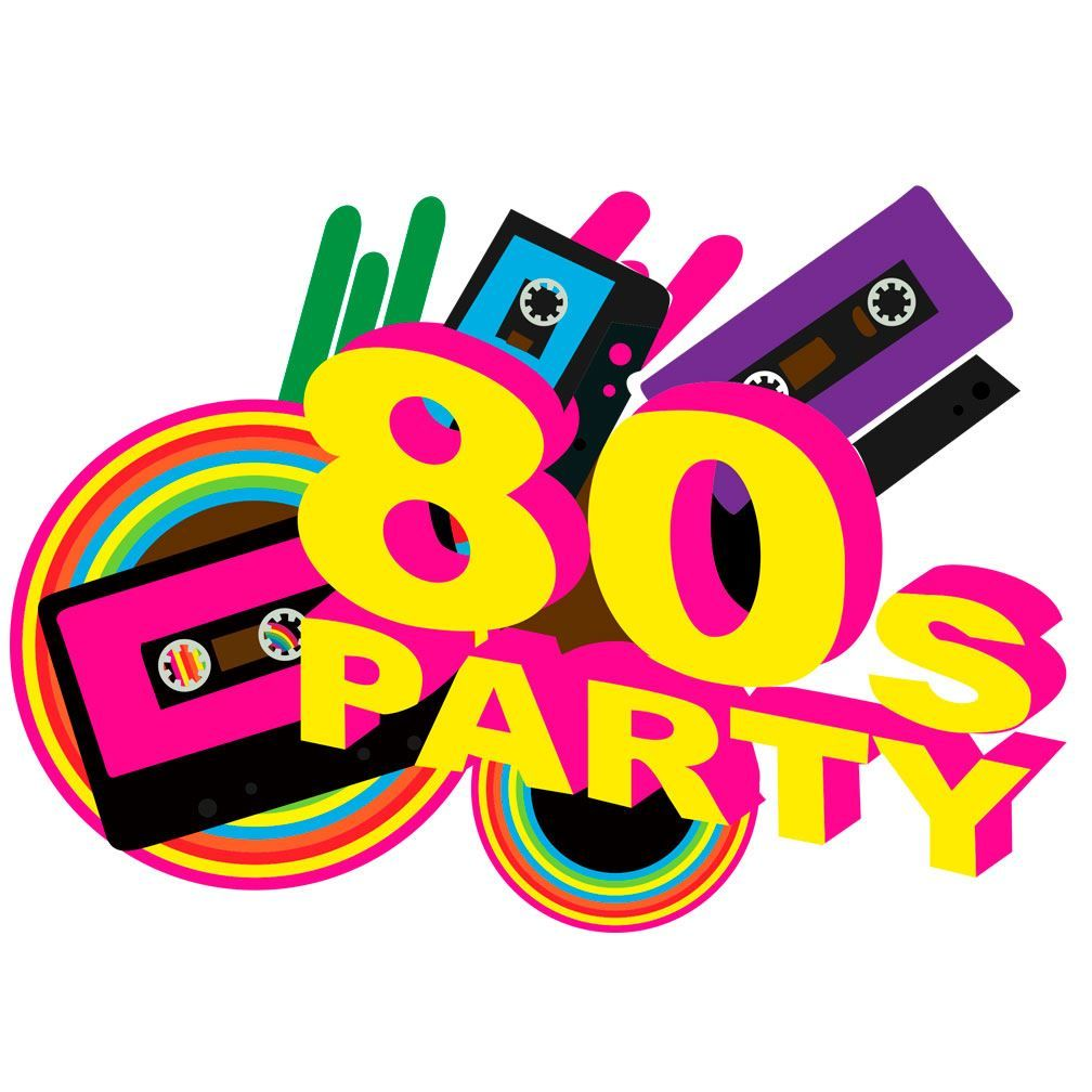 Found On Bing From Www Ebay Co Uk 80s Party 80s Birthday Parties Party Clipart