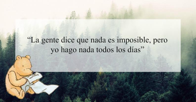 Frases De Winnie Pooh Que Te Inspirarán Más Que Cualquiera