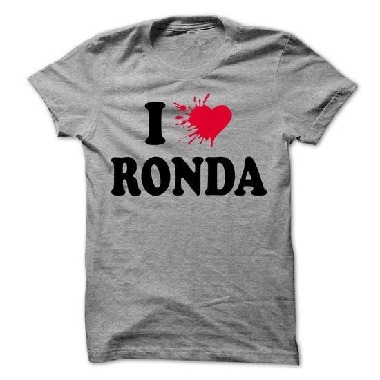 I love RONDA - 99 Cool Name Shirt ! - #fashion tee #cheap hoodie. ACT QUICKLY => https://www.sunfrog.com/LifeStyle/I-love-RONDA--99-Cool-Name-Shirt-.html?68278